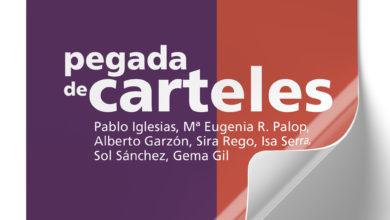 Photo of Acto de primera pegada de carteles de la campaña electoral del 26M