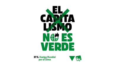 Photo of El capitalismo no es verde – Manifiesto de IU por la huelga mundial por el clima del 27S