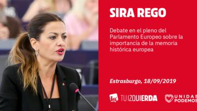 Photo of Sira Rego: «Reclamamos a la UE una directiva europea de Memoria y Reparación que ponga en valor la lucha antifascista y los fondos adecuados para la exhumación de fosas del franquismo en España»