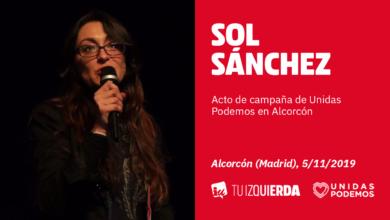 """Photo of Sol Sánchez: """"Si no eres neoliberal, sólo hay una papeleta para ti el 10N: la de Unidas Podemos"""""""