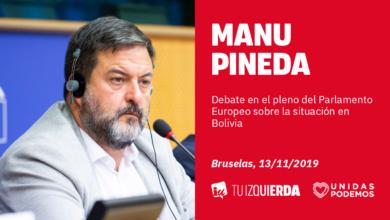 Photo of Manu Pineda: «El Parlamento Europeo debe condenar el golpe en Bolivia y pedir elecciones libres donde pueda presentarse quien quiera»
