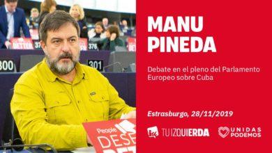 Photo of Manu Pineda: «La derecha y la extrema derecha deben asumir que la infame posición común de Aznar contra Cuba se acabó»