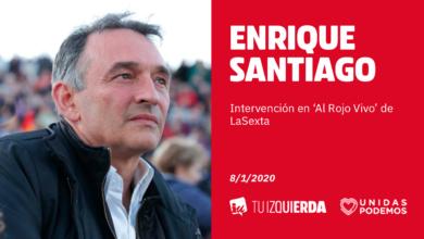 Photo of Enrique Santiago: «Quien diga que este es un Gobierno ilegítimo se sitúa fuera de la democracia y de la Constitución con la que tanto se llenan la boca»