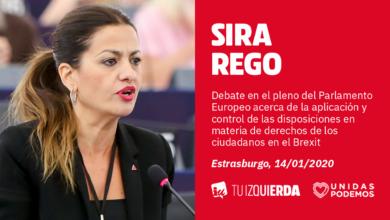 Photo of Sira Rego: «El acuerdo del Brexit ni garantiza derechos como prestaciones por desempleo o pensiones ni aporta solución alguna a la singularidad del Campo de Gibraltar»