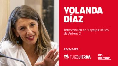 Photo of Yolanda Díaz: «El despido por baja médica no sólo atentaba contra los derechos laborales, también contra el derecho a la salud»