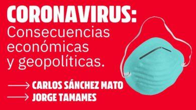 Photo of Charla «Coronavirus: consecuencia económicas y políticas», con Carlos Sánchez Mato y Jorge Tamames (sábado 21 de marzo a las 18:00)