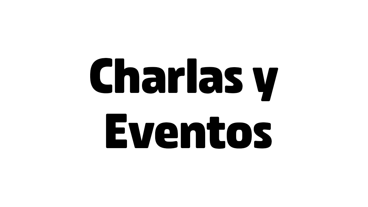 Coronavirus - Charlas y Eventos