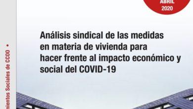 Photo of Análisis sindical de las medidas en materia de vivienda para hacer frente al impacto económico y social del COVID-19 – CCOO