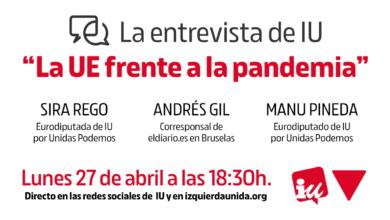 """Photo of Acto """"La UE frente a la pandemia"""", con Sira Rego, Manu Pineda y Andrés Gil"""
