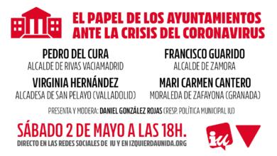 """Photo of Acto """"El papel de los ayuntamientos ante la crisis del coronavirus"""" – Sábado 2 de mayo a las 18:00"""