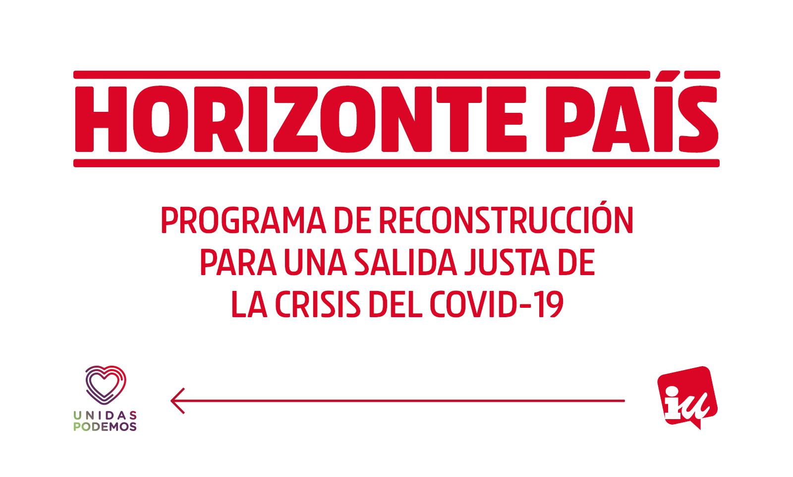 Horizonte País - Programa de reconstrucción para una salida justa de la crisis del COVID-19