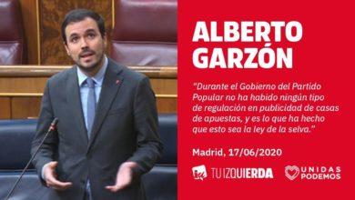 Photo of Alberto Garzón: «En 7 años gobernando, el PP no hizo nada para regular la publicidad de casas de apuestas. De ahí deriva la auténtica 'ley de selva' actual del sector»