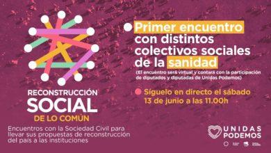 Photo of Acto de la campaña 'Reconstrucción Social de lo Común' – Colectivos de la Sanidad