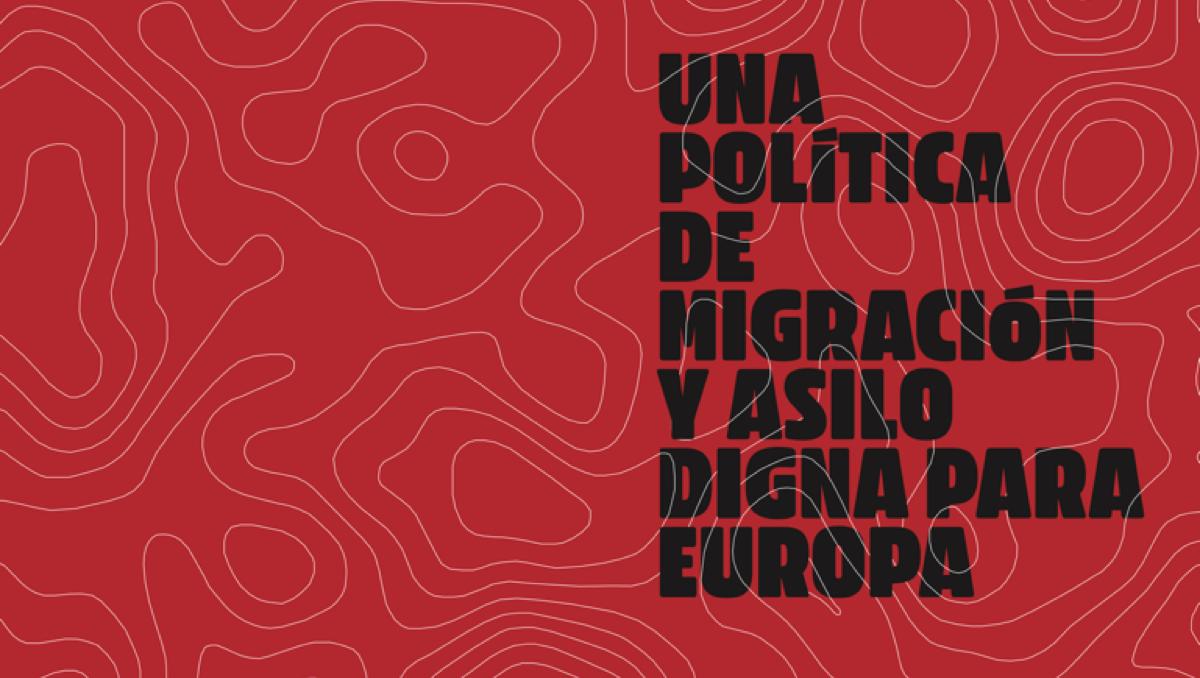 """Documento """"Una política de migración y asilo digna para Europa"""""""